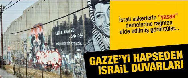 Gazze'yi hapseden İsrail duvarları