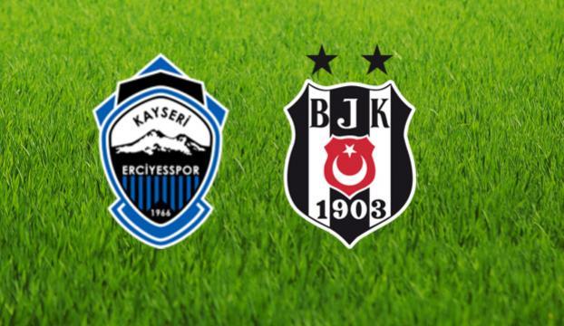 Beşiktaş - Kayseri Erciyesspor maçı ne zaman?