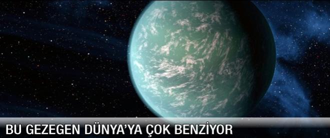 Bu gezegen Dünya'ya çok benziyor