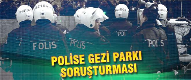Polise 'gezi' soruşturması