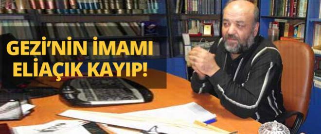 Gezi'nin imamı! İhsan Eliaçık kayıp