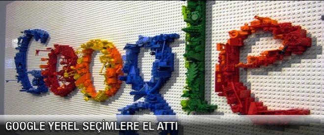 Google yerel seçimlere el attı