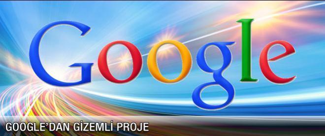 Google'dan gizemli proje