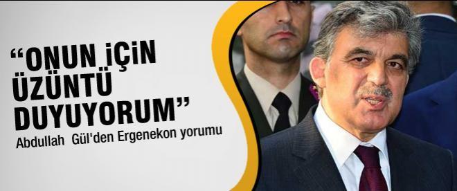 Gül'den Bayram namazı çıkışı Ergenekon yorumu