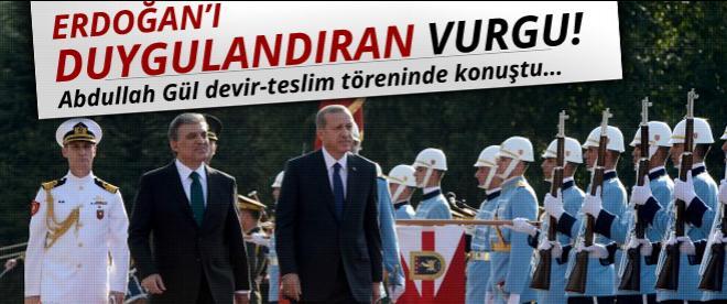 Gül'den Erdoğan için duygulandıran vurgu