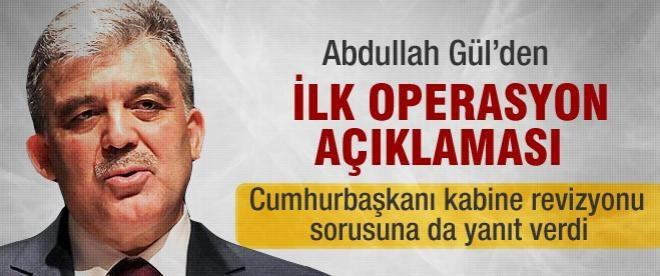 Cumhurbaşkanı Gül'den ilk yolsuzluk açıklaması