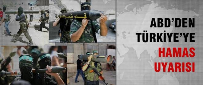 ABD'den Türkiye'ye Hamas uyarısı