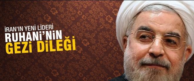İran'ın yeni lideri Ruhani'nin Gezi dileği