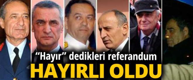 Hayır dedikleri Referandum Balyoz tutukluları için hayırlı oldu