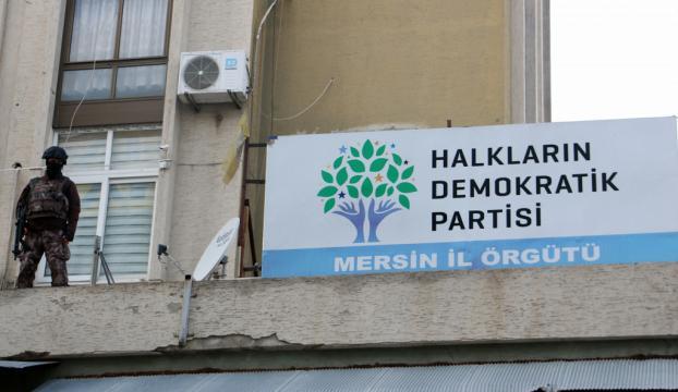 HDP Mersin İl Başkanlığında arama başlatıldı