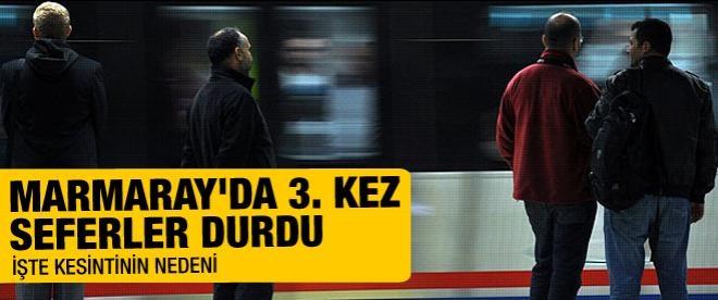 Marmaray 3. kez durdu