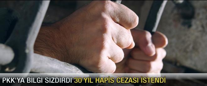 PKK'ya bilgi sızdıran memura 30 yıl hapis