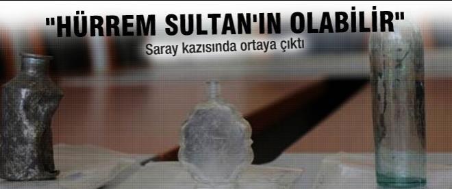 """Hürrem Sultan'a ait olabilir"""