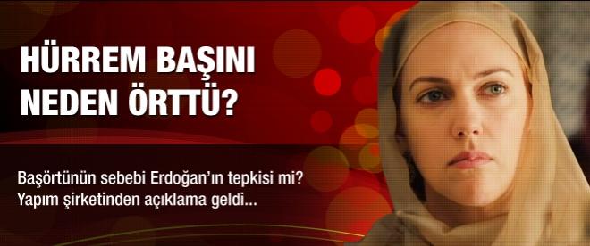 Hürrem'i Erdoğan mı kapattırdı?