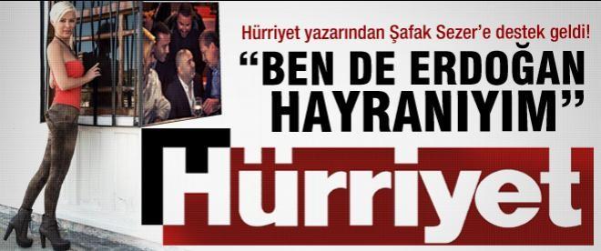 """Ömür Gedik: """"Ben de Erdoğan hayranıyım!"""""""