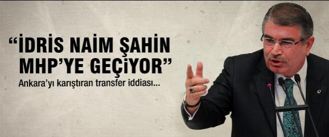 İdris Naim Şahin MHP'ye mi geçiyor?