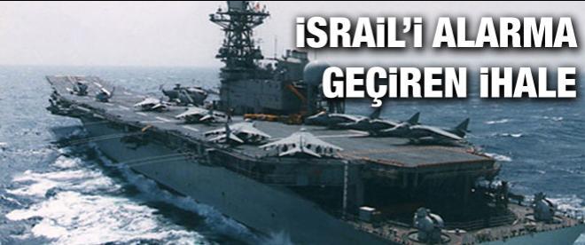İsrail'de Türk uçak gemisi alarmı
