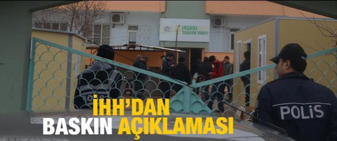 İHH'dan 'polis baskını' açıklaması
