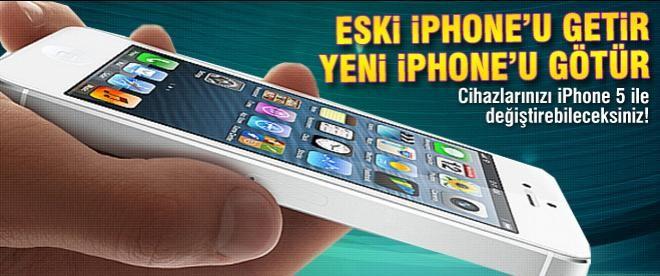 Eski iPhone'u getir yeni iPhone'u götür!