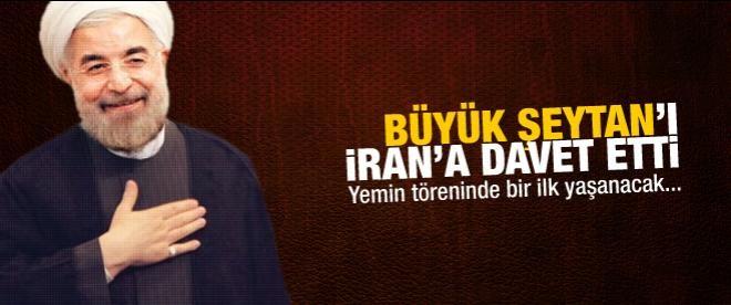 Büyük Şeytan'ı İran'a davet etti