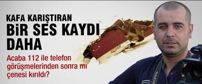 Yazıcıoğlu kazasında bir ses kaydı daha