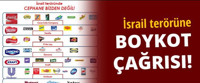 İsrail ürünlerine boykot çağrısı!