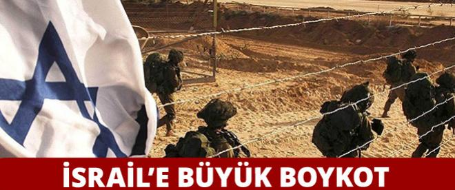 İsrail'e büyük boykot!