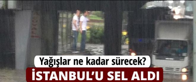 İstanbul'da sağanak yağış başladı!