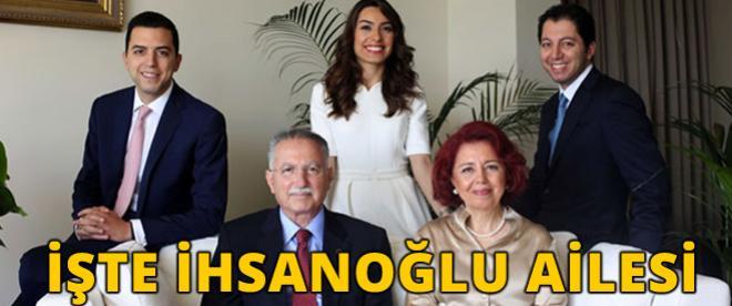 İşte İhsanoğlu'nun ailesi