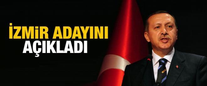 Başbakan İzmir adayını açıkladı