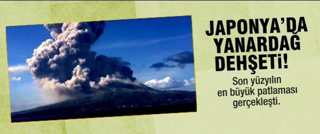 Japonya'da yanardağ dehşeti
