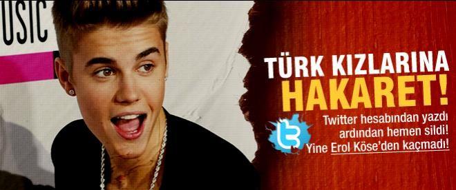 Justin Bieber Türk kızlarına hakaret mi etti?