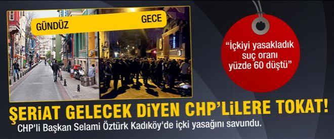 CHP'li Başkan Kadıköy'de içki yasağını savundu