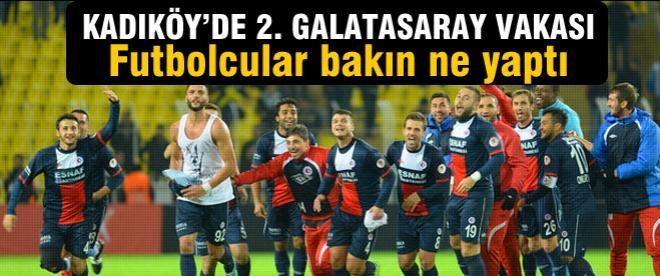 Kadıköy'de 2. Galatasaray vakası!