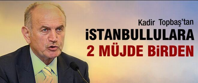 Topbaş'tan İstanbullulara müjde!
