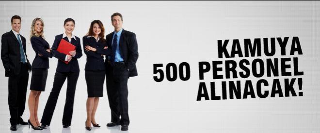 Kamuya 500 personel alınacak!
