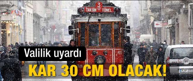 İstanbul'da kar 30 cm ulaşacak