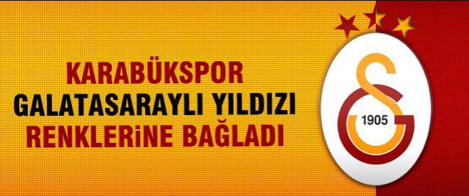 Karabükspor Galatasaraylı yıldızı renklerine bağladı