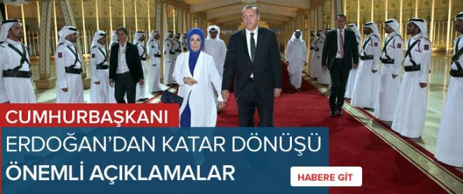 Cumhurbaşkanı Erdoğan Katar dönüşü konuştu