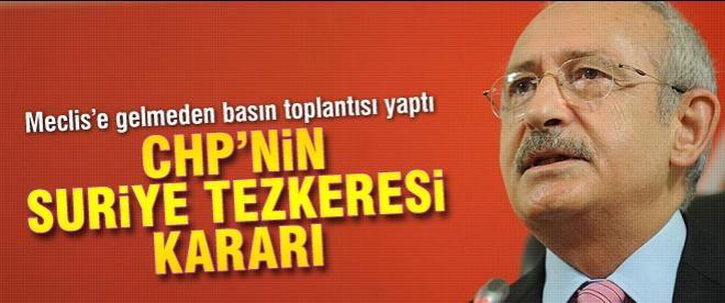 Kılıçdaroğlu: Suriye tezkeresine hayır