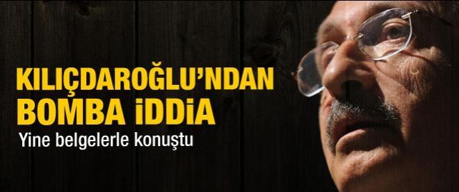 Kemal Kılıçdaroğlu'ndan bomba iddia