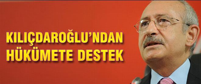 Kılıçdaroğlu'ndan hükümete destek
