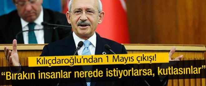 Kemal Kılıçdaroğlu'ndan 1 Mayıs çıkışı