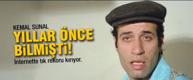 Kemal Sunal yıllar önce bilmişti!
