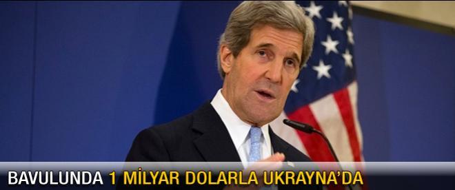 Kerry bavulunda 1 milyar dolarla Ukrayna'da