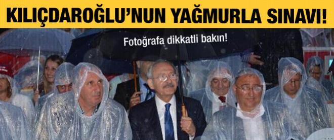 Kılıçdaroğlu'nun yağmurla sınavı!