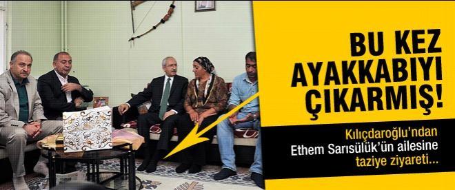 Kılıçdaroğlu'ndan Sarısülük'ün ailesine taziye ziyareti