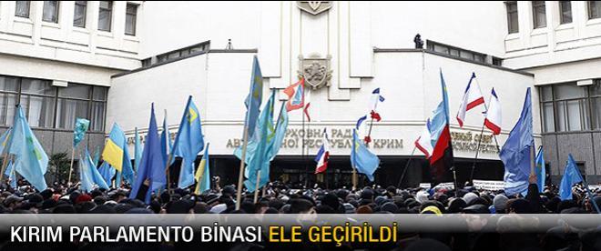 Kırım parlamentosu ele geçirildi
