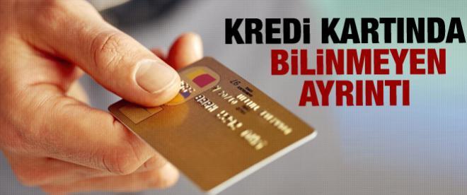 Kredi kartında bilinmeyen ayrıntı