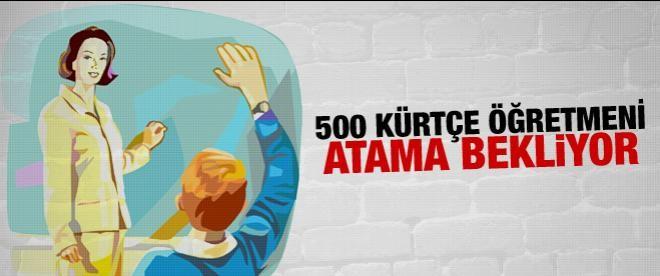500 Kürtçe öğretmeni atama bekliyor